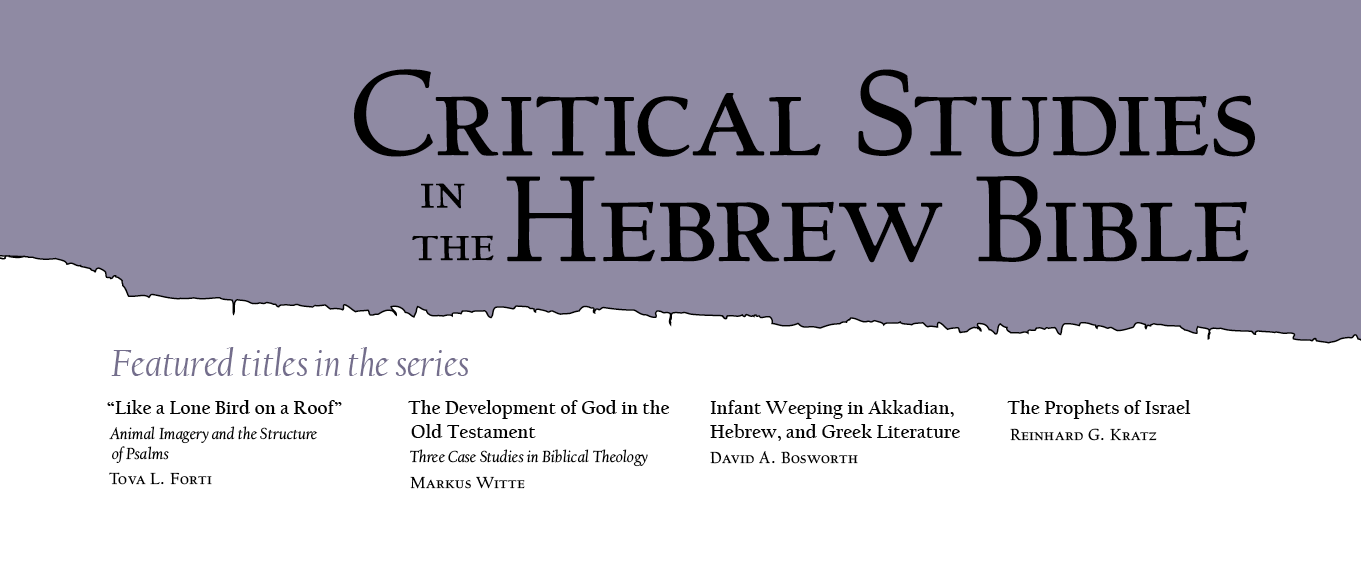 Series: Critical Studies in the Hebrew Bible