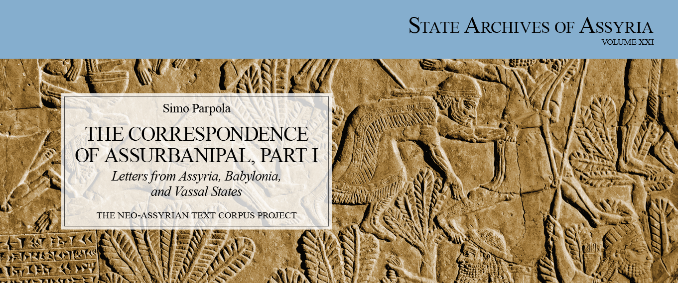 The Correspondence of Assurbanipal, Part I; Letters from Assyria, Babylonia, and Vassal States by Simo Parpola