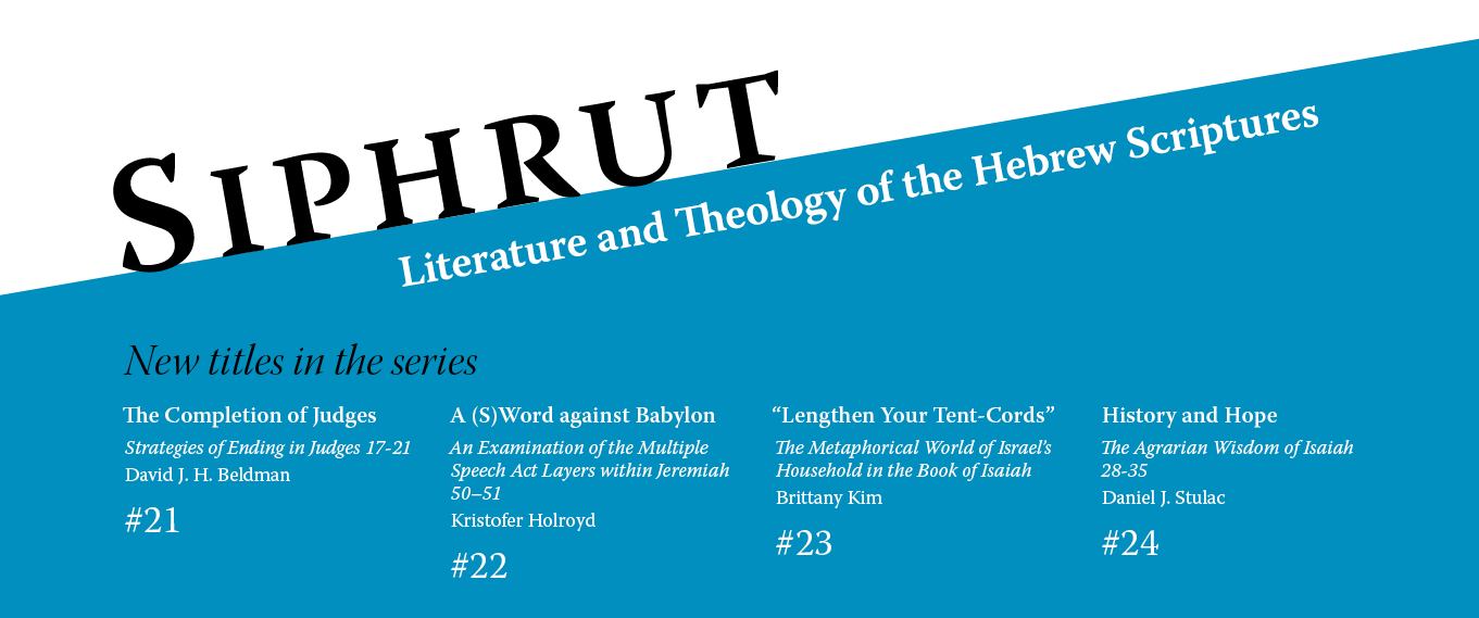 Series: Siphrut: Literature and Theology of the Hebrew Scriptures